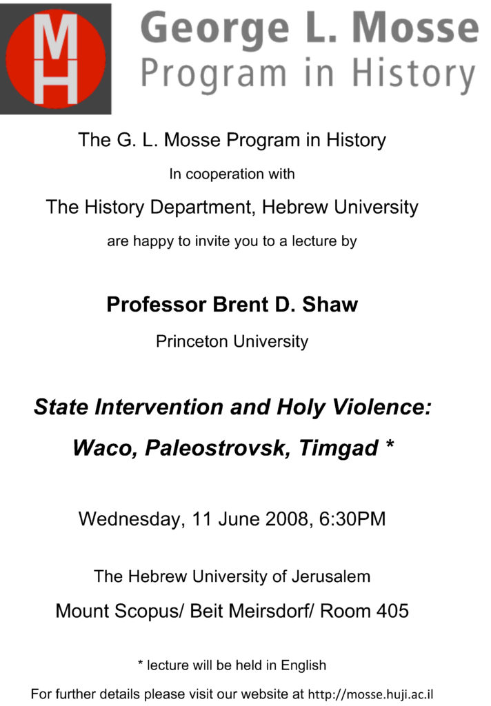 2008.06.11 - Brent Shaw - State Intervention and Holy Violence
