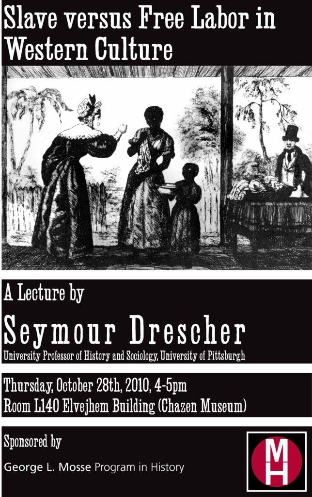 2010.10.28 - Seymour Drescher - Slave versus Free Labor - Poster 03