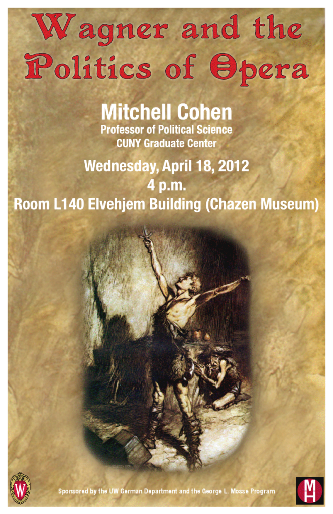 2012.04.18 - Mitchell Cohen - Wagner and Politics of Opera 02