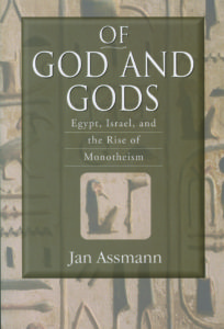 2008 - Jan Assmann - Of God and Gods