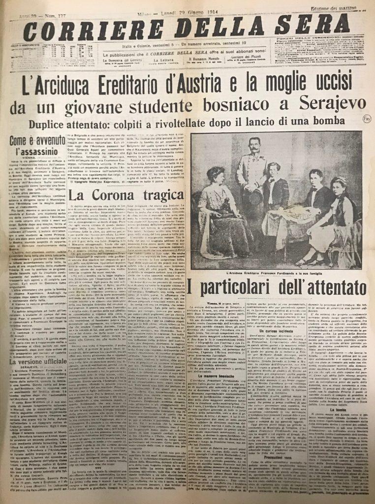 Image 4: Corriere della Sera. June 29th, 1914. Note the portrait of Archduke Franz Ferdinand with his family.