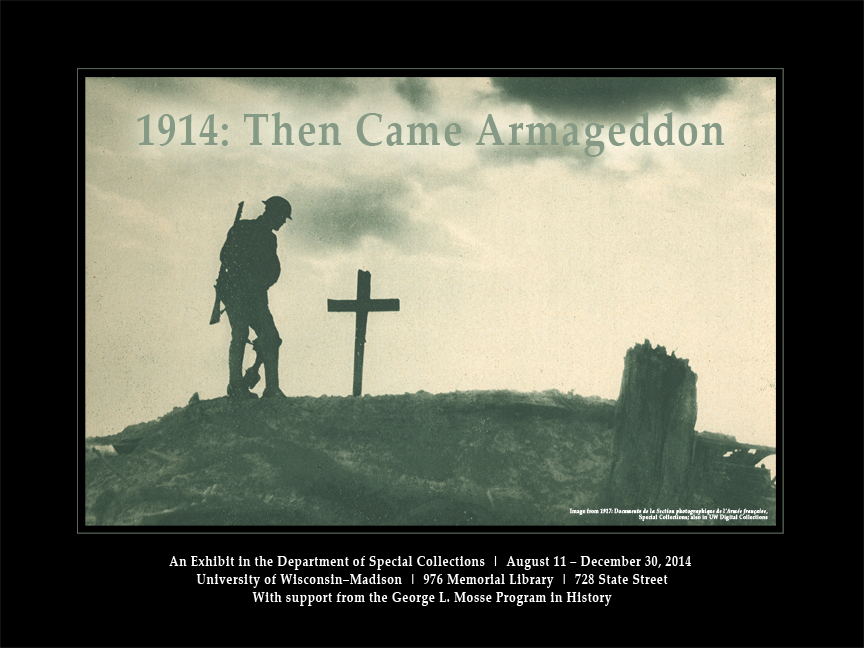 1914: Then Came Armageddon exhibit poster