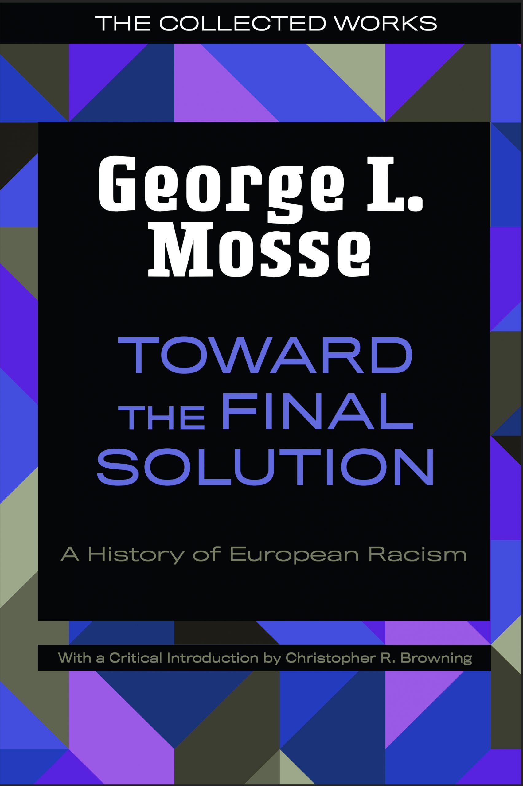 Mosse-TowardTheFinalSolution-c