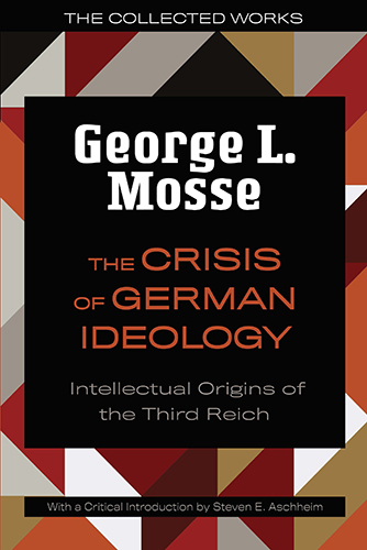Mosse, Crisis of German Ideology cover